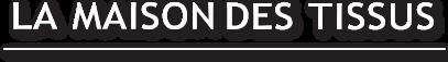 La maison des tissus > Votre magasin à Lyon depuis 1988 Logo